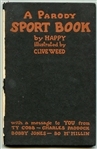 A Parody Sports Book by Happy Illustrated by Clive Weed with A Message from Ty Cobb