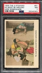 1959 Fleer The 3 Stooges #81 He Must Be Around Here Somewhere PSA 7