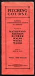 1914 Pitching Course Booklet w/Mathewson Johnson Walsh Rucker Wood & White